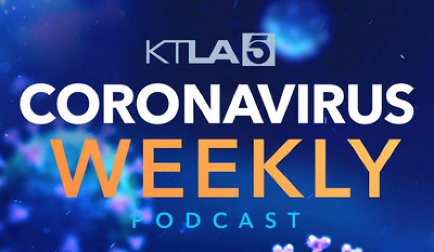 KTLA Covid Podcast
